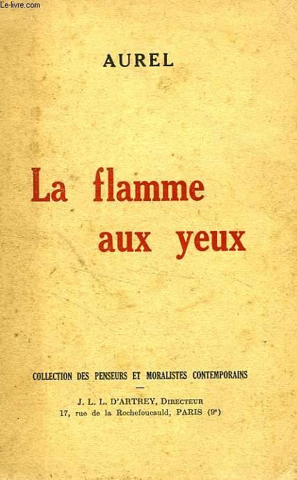 LA FLAMME AUX YEUX