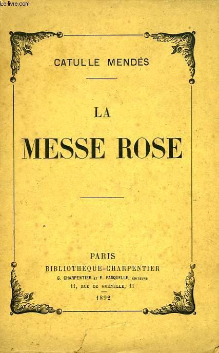 LA MESSE ROSE