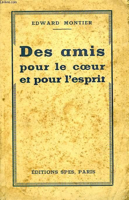DES AMIS POUR LE COEUR ET POUR L'ESPRIT