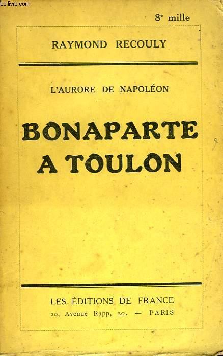 BONAPARTE A TOULON