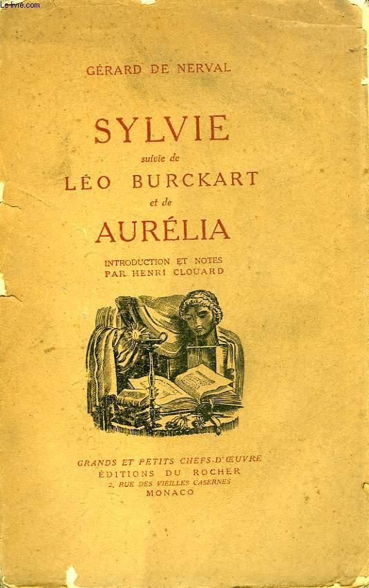 SYLVIE, SUIVIE DE LEON BURCKART ET D'AURELIA
