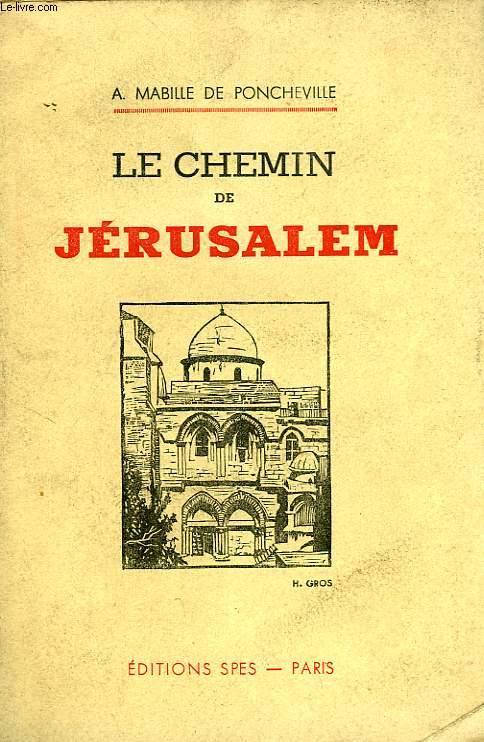LE CHEMIN DE JERUSALEM