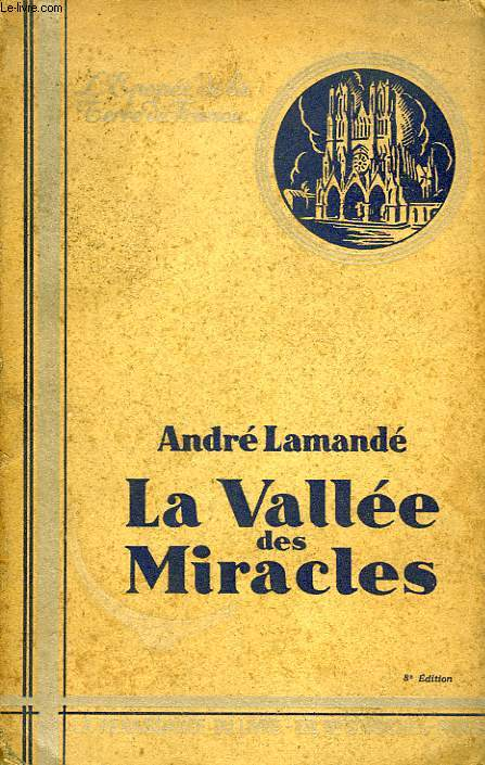 LA VALLEE DES MIRACLES