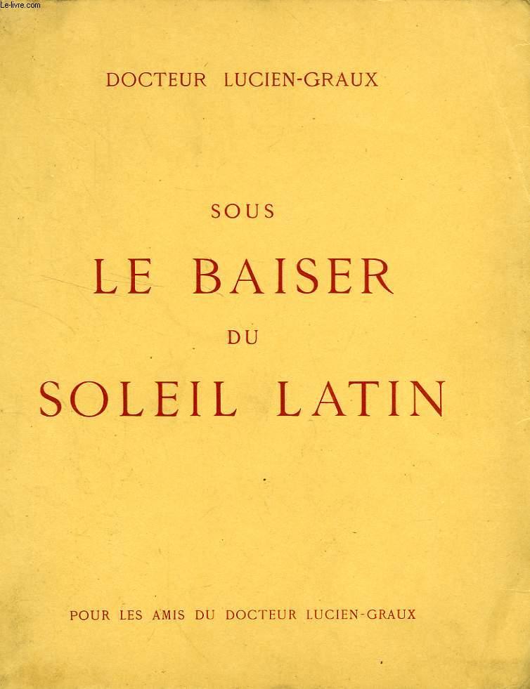 SOUS LE BAISER DU SOLEIL LATIN