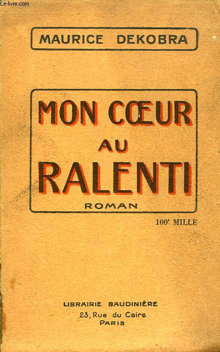 MON COEUR AU RALENTI
