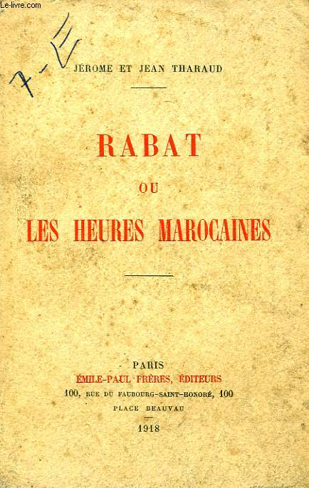 RABAT, OU LES HEURES MAROCAINES