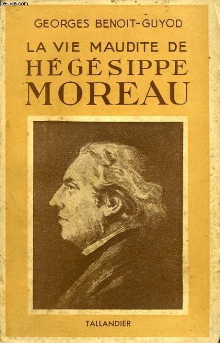 LA VIE MAUDITE D'HEGESIPPE MOREAU