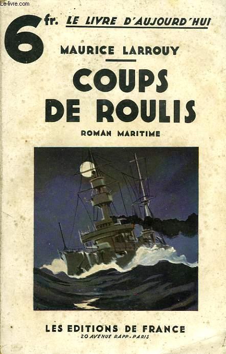 COUPS DE ROULIS