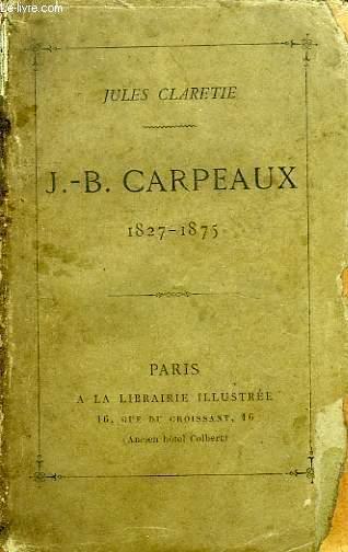 J.-B. CARPEAUX, 1827-1875