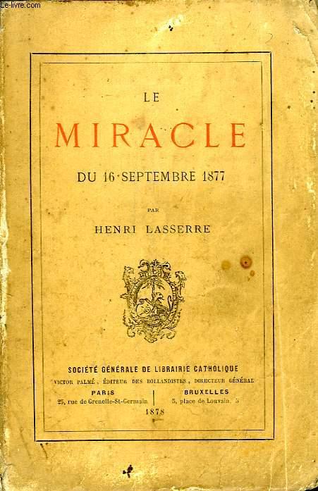 LE MIRACLE DU 16 SEPTEMBRE 1877