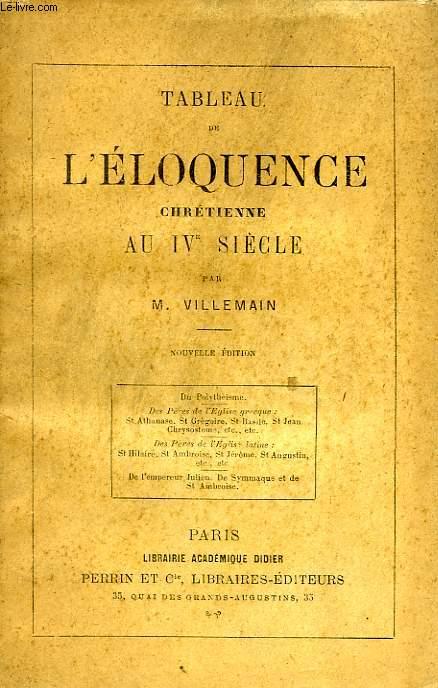 TABLEAU DE L'ELOQUENCE CHRETIENNE AU IVe SIECLE