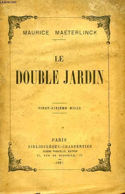 LE DOUBLE JARDIN