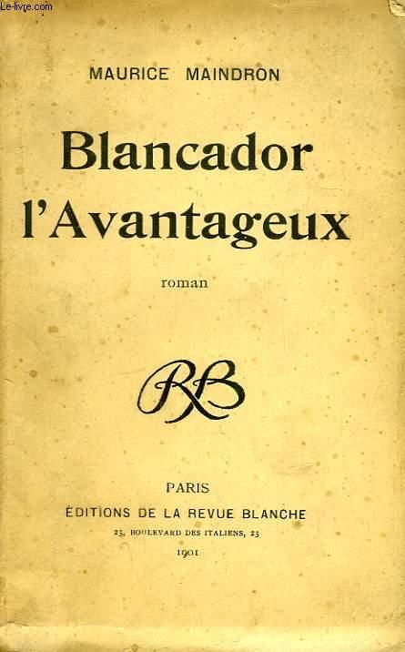 BLANCADOR L'AVANTAGEUX