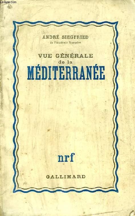 VUE GENERALE DE LA MEDITERRANEE