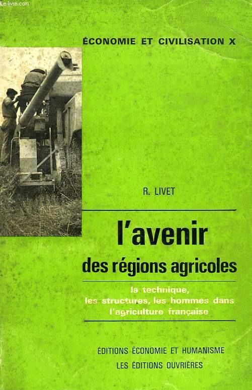 L'AVENIR DES REGIONS AGRICOLES