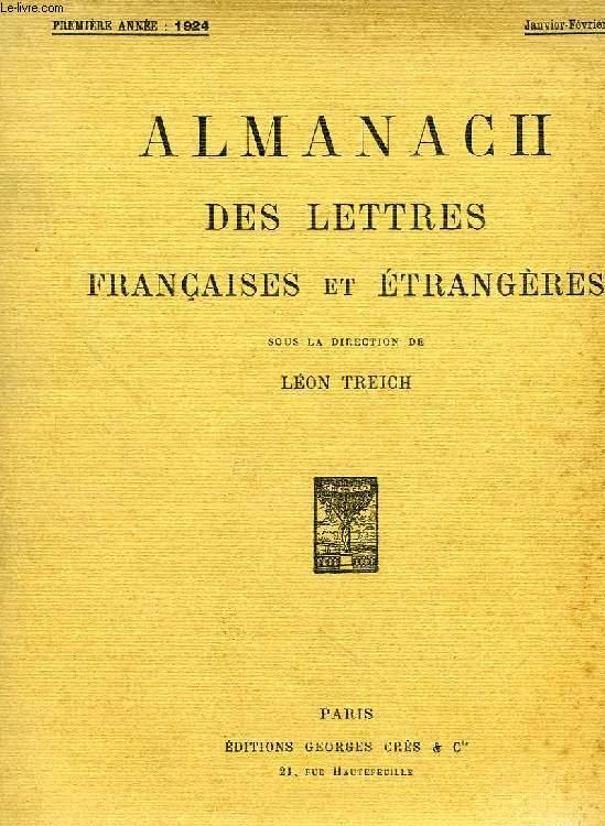 ALMANACH DES LETTRES FRANCAISES ET ETRANGERES, 1re ANNEE, JAN.-MARS 1924