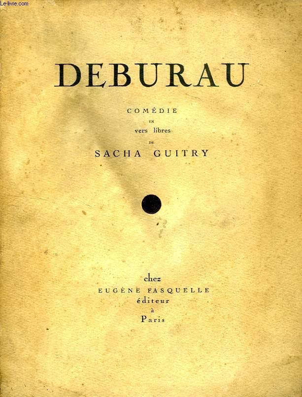 DEBURAU (COMEDIE EN VERS LIBRES)