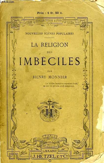 LA RELIGION DES IMBECILES