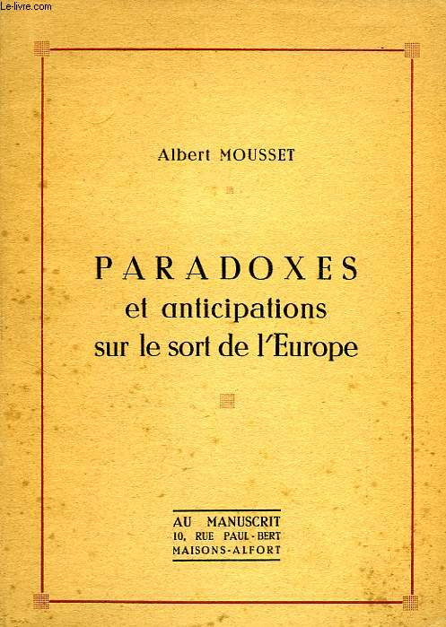 PARADOXES ET ANTICIPATIONS SUR L'EUROPE