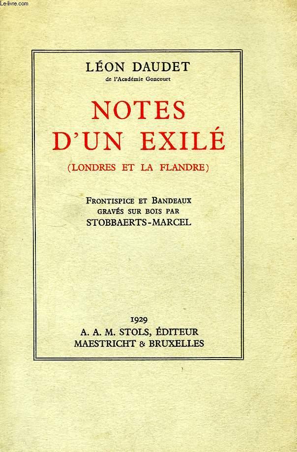 NOTES D'UN EXILE (LONDRES ET LA FLANDRE)