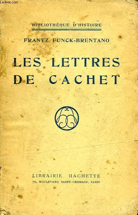 LES LETTRES DE CACHET