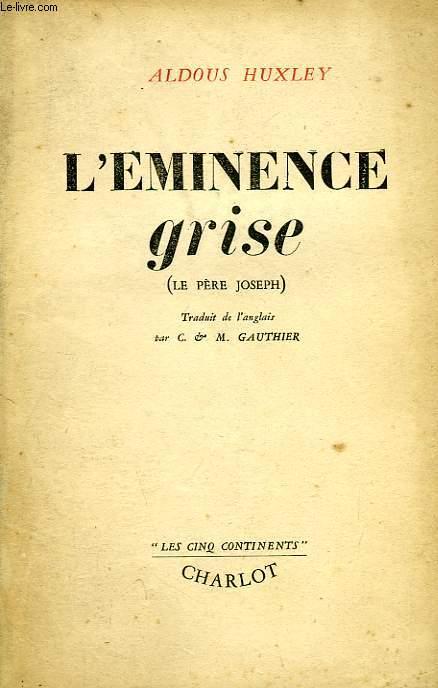 L'EMINENCE GRISE (LE PERE JOSEPH)