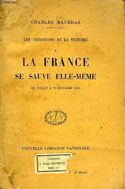 LA FRANCE SE SAUVE ELLE-MEME, DE JUILLET A MI-NOVEMBRE 1914