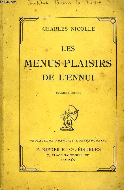 LES MENUS PLAISIRS DE L'ENNUI