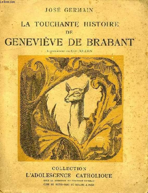 LA TOUCHANTE HISTOIRE DE GENEVIEVE DE BRABANT