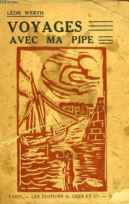 VOYAGES AVEC MA PIPE