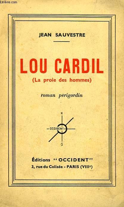 LOU CARDIL, 'LA PROIE DES HOMMES'