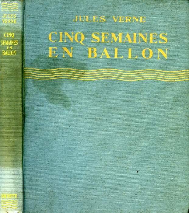 CINQ SEMAINES EN BALLON, VOYAGE DE DECOUVERTES EN AFRIQUE