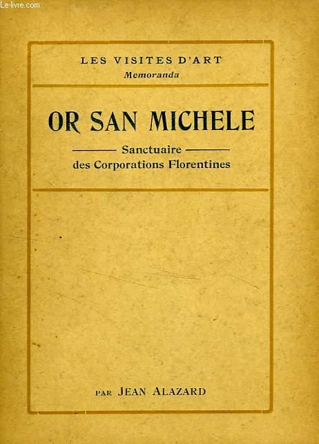 OR SAN MICHELE, SANCTUAIRE DES CORPORATIONS FLORENTINES