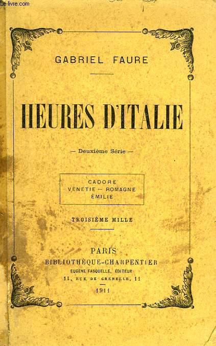 HEURES D'ITALIE, 2e SERIE