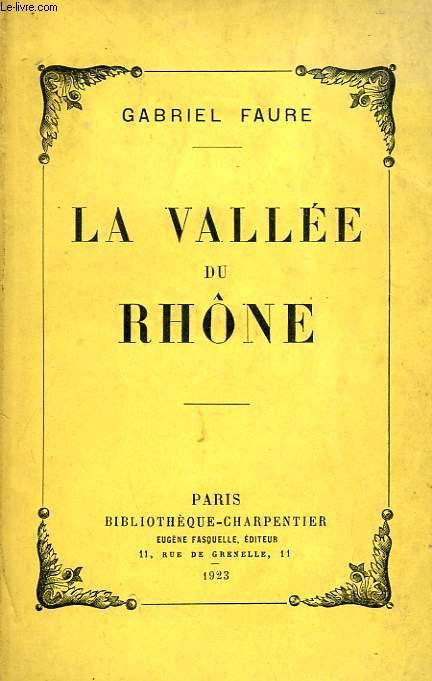 LA VALLEE DU RHONE