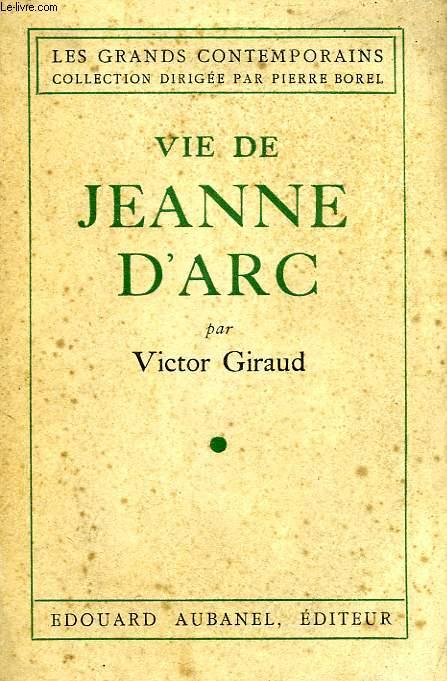 VIE DE JEANNE D'ARC