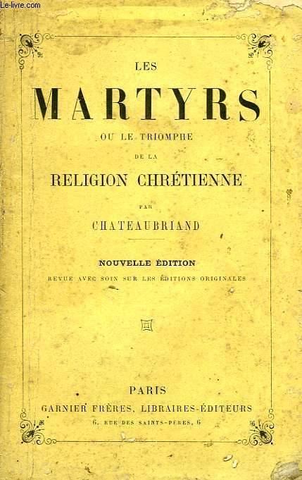 LES MARTYRS OU LE TRIOMPHE DE LA RELIGION CHRETIENNE