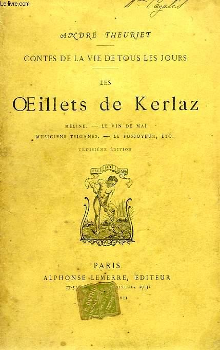 LES OEILLETS DE KERLAZ