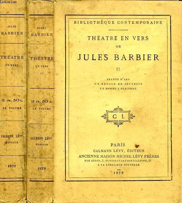 THEATRE EN VERS DE JULES BARBIER, 2 TOMES