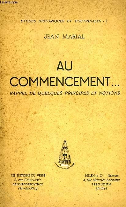 AU COMMENCEMENT..., RAPPEL DE QUELQUES PRINCIPES ET NOTIONS