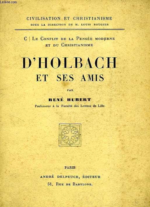 D'HOLBACH ET SES AMIS