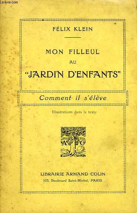 MON FILLEUL AU 'JARDIN D'ENFANTS', COMMENT IL S'ELEVE