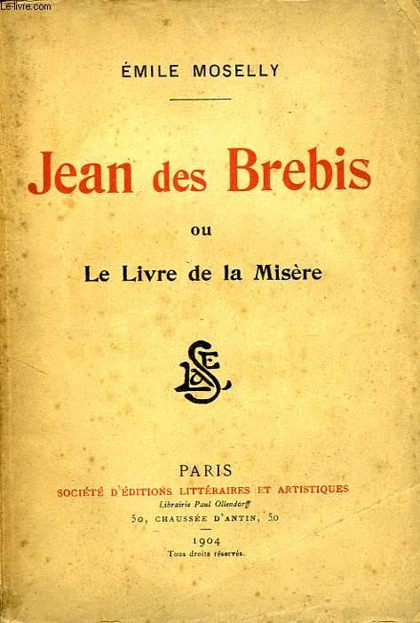 JEAN DES BREBIS, OU LE LIVRE DE LA MISERE