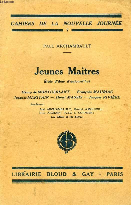 JEUNES MAITRES, ETATS D'AMES D'AUJOURD'HUI