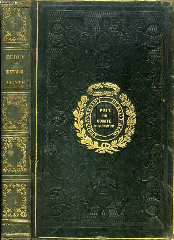 HISTOIRE SAINTE, D'APRES LA BIBLE