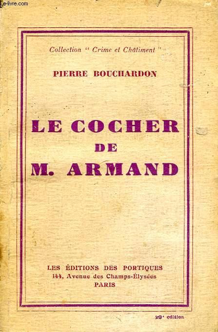 LE COCHER DE MONSIEUR ARMAND, LES AMOURS FUNESTES D'ANGELINA