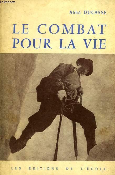 LE COMBAT POUR LA VIE (VIE ET CHARITE)