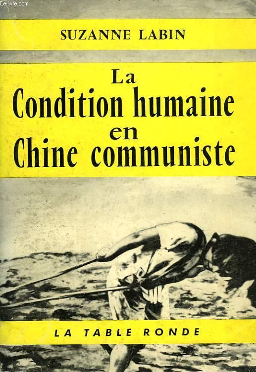 LA CONDITION HUMAINE EN CHINE COMMUNISTE