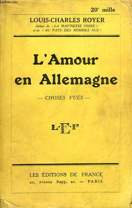 L'AMOUR EN ALLEMAGNE, CHOSES VUES