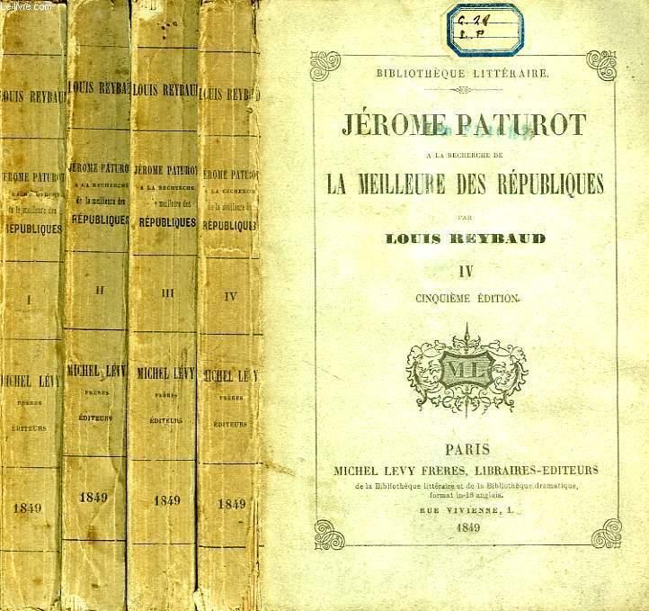 JEROME PATUROT A LA RECHERCHE DE LA MEILLEURE DES REPUBLIQUES, 4 TOMES
